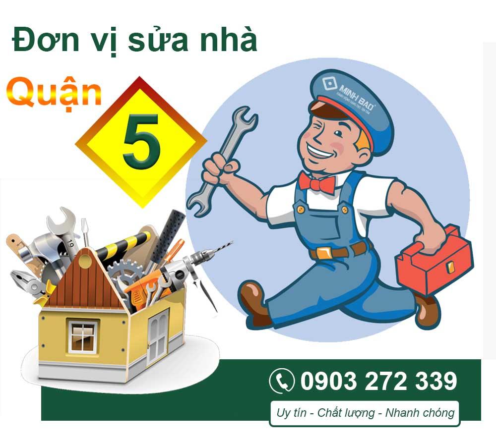 Đơn vị sửa chữa nhà tại quận 5