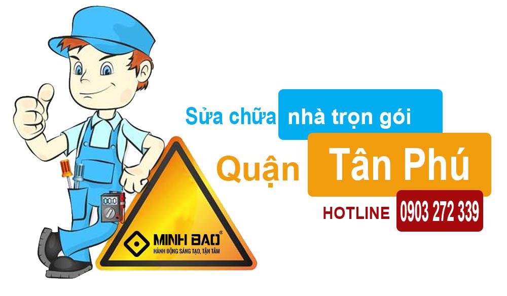 Sửa chữa nhà trọn gói quận Tân Phú nhanh chóng