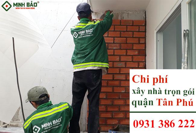 Đơn giá xây nhà trọn gói quận Tân Phú HCM