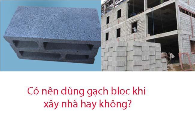 Có Nên Dùng Gạch Block Khi Xây Nhà Hay Không?