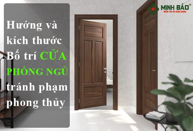 Kích Thước Và Hướng Bố Trí Cửa Phòng Ngủ Chuẩn, Tránh Phạm Phong Thủy