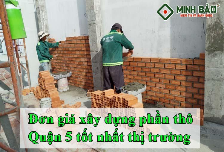 giá xây dựng phần thô quận 5 HCM